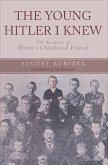 The Young Hitler I Knew (eBook, ePUB)
