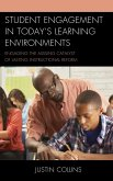 Student Engagement in Today's Learning Environments (eBook, ePUB)