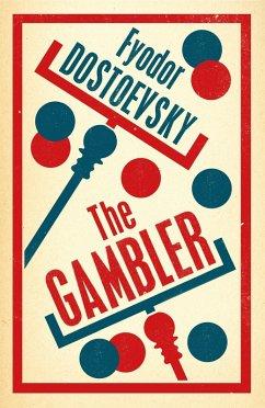 The Gambler (eBook, ePUB) - Dostoevsky, Fyodor