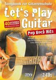 Let's Play Guitar Pop Rock Hits, m. 2 Audio-CDs