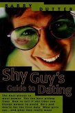 The Shy Guy's Guide to Dating (eBook, ePUB)