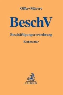 Beschäftigungsverordnung (BeschV) - Offer, Bettina; Mävers, Gunther