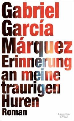 Erinnerung an meine traurigen Huren (eBook, ePUB) - García Márquez, Gabriel