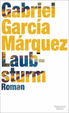 Laubsturm (eBook, ePUB) - García Márquez, Gabriel