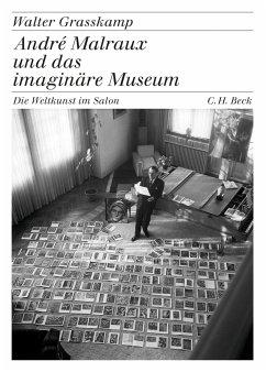 André Malraux und das imaginäre Museum (eBook, ePUB) - Grasskamp, Walter