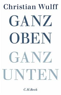 Ganz oben Ganz unten (eBook, ePUB) - Wulff, Christian