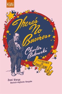 There's No Business / Bring Me Your Love (eBook, ePUB) - Bukowski, Charles