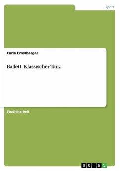 Ballett. Klassischer Tanz