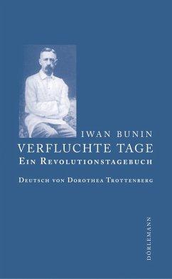 Verfluchte Tage (eBook, ePUB) - Bunin, Iwan