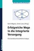 Erfolgreiche Wege in die Integrierte Versorgung (eBook, PDF)