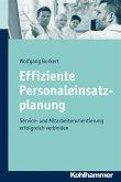 Effiziente Personaleinsatzplanung (eBook, PDF)
