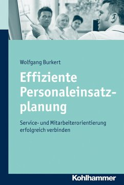 Effiziente Personaleinsatzplanung (eBook, PDF) - Burkert, Wolfgang