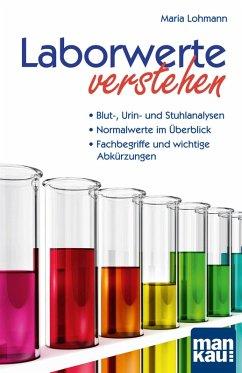 Laborwerte verstehen (eBook, ePUB) - Lohmann, Maria