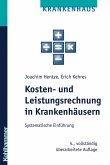 Kosten- und Leistungsrechnung in Krankenhäusern (eBook, PDF)