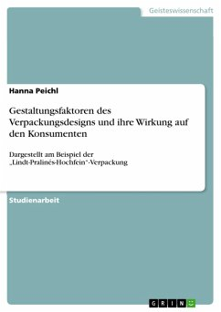 Gestaltungsfaktoren des Verpackungsdesigns und ihre Wirkung auf den Konsumenten (eBook, PDF) - Peichl, Hanna