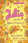 Julie und das Herzschlamassel / Schlimmer geht's immer Bd.3 (eBook, ePUB)