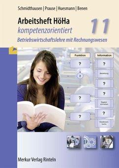 HöHa - kompetenzorientiert. Arbeitsheft - Prause, Petra;Schmidthausen, Michael;Huesmann, Manfred