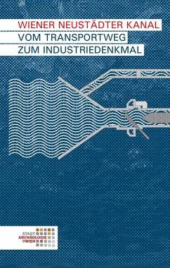Wiener Neustädter Kanal - Hradecky, Johannes; Chmelar, Werner