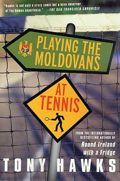 Playing the Moldovans at Tennis (eBook, ePUB) - Hawks, Tony