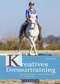 Kreatives Dressurtraining (eBook, ePUB)