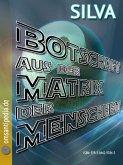 Botschaft aus der Matrix der Menschheit (eBook, ePUB)