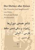 Der Dichter aller Zeiten. Die Vierzeiler und Saaghinameh von Hafes in Persisch und Deutsch (eBook, ePUB)
