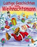 Lustige Geschichten vom Weihnachtsmann