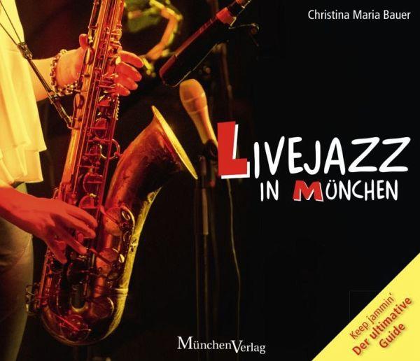 Livejazz in München - Bauer, Christina Maria