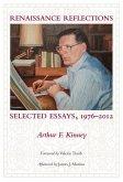 Renaissance Reflections: Selected Essays