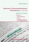 Handwerker Verbraucherinformationen/Widerrufsrecht ab 13. Juni 2014 (eBook, ePUB)