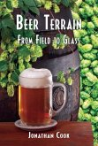 Beer Terrain: From Field to Glass