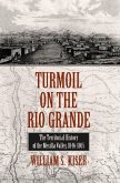 Turmoil on the Rio Grande: History of the Mesilla Valley, 1846-1865