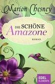 Die schöne Amazone (eBook, ePUB)