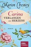 Carina - Verlangen des Herzens (eBook, ePUB)