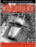 Motorama: Gm's Legendary Show & Concept Cars