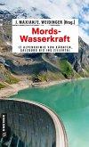 Mords-Wasserkraft (eBook, ePUB)