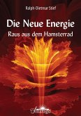 Die NEUE ENERGIE (eBook, ePUB)