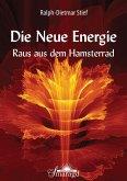 Die NEUE ENERGIE (eBook, PDF)