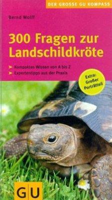 300 Fragen zur Landschildkröte