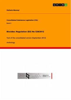 Biocides: Regulation (EU) No 528/2012 (eBook, PDF)