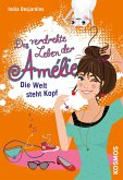 Die Welt steht Kopf / Das verdrehte Leben der Amélie Bd.4 (eBook, ePUB)