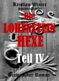 Die Lohensteinhexe, Teil IV (eBook, ePUB)
