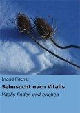 Sehnsucht nach Vitalis (eBook, ePUB)