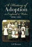 A History of Adoption in England and Wales (1850-1961)