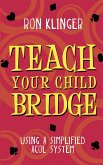 Teach Your Child Bridge
