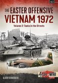 The Easter Offensive - Vietnam 1972 Volume 2