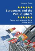 Europeans and the Public Sphere. Communication without Community?
