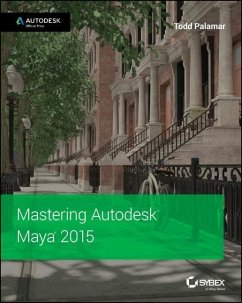 Mastering Autodesk Maya 2015: Autodesk Official Press - Palamar, Todd
