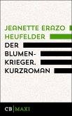 Der Blumenkrieger. Erzählung (eBook, ePUB)