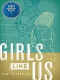 Girls Like Us (eBook, ePUB)